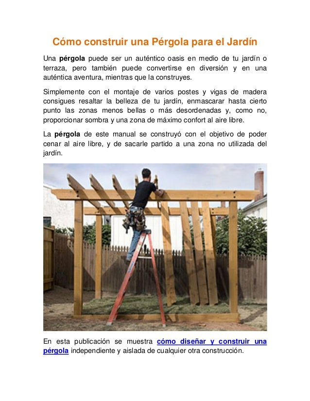 Como construir una pergola para el jard n - Construir una pergola de madera ...