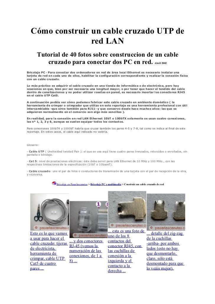 Cómo construir un cable cruzado UTP de                  red LAN       Tutorial de 40 fotos sobre construccion de un cable ...