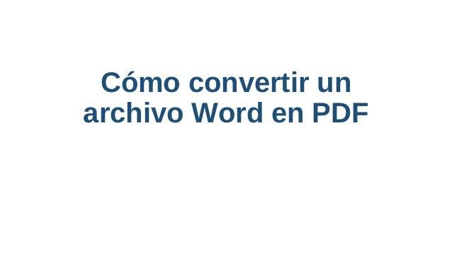 c u00f3mo convertir un archivo word en pdf presentaci u00f3m