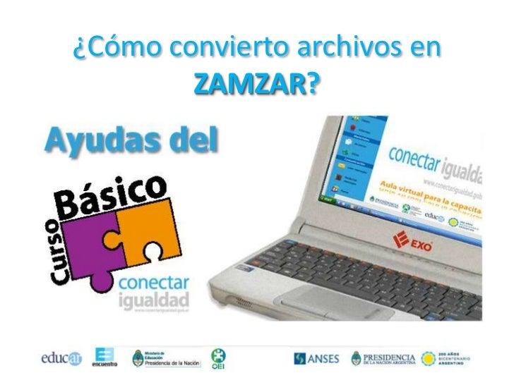 ¿Cómo convierto archivos en        ZAMZAR?