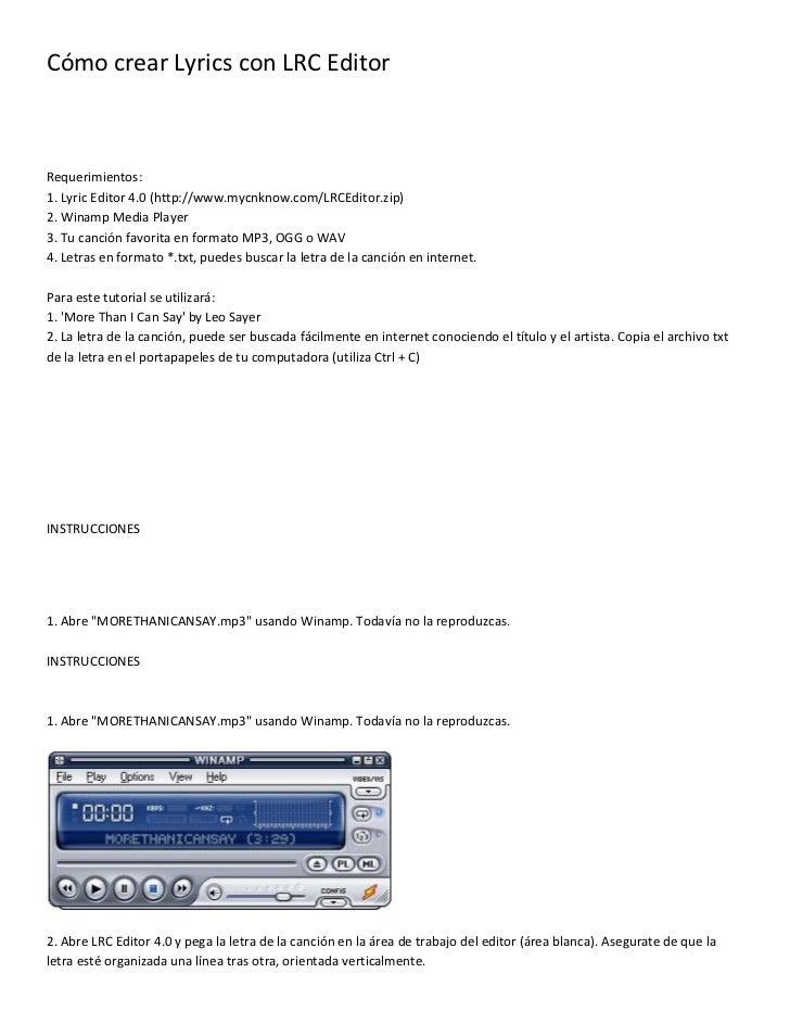 Cómo crear Lyrics con LRC Editor <br />Requerimientos: 1. Lyric Editor 4.0 (http://www.mycnknow.com/LRCEditor.zip) 2. Wina...