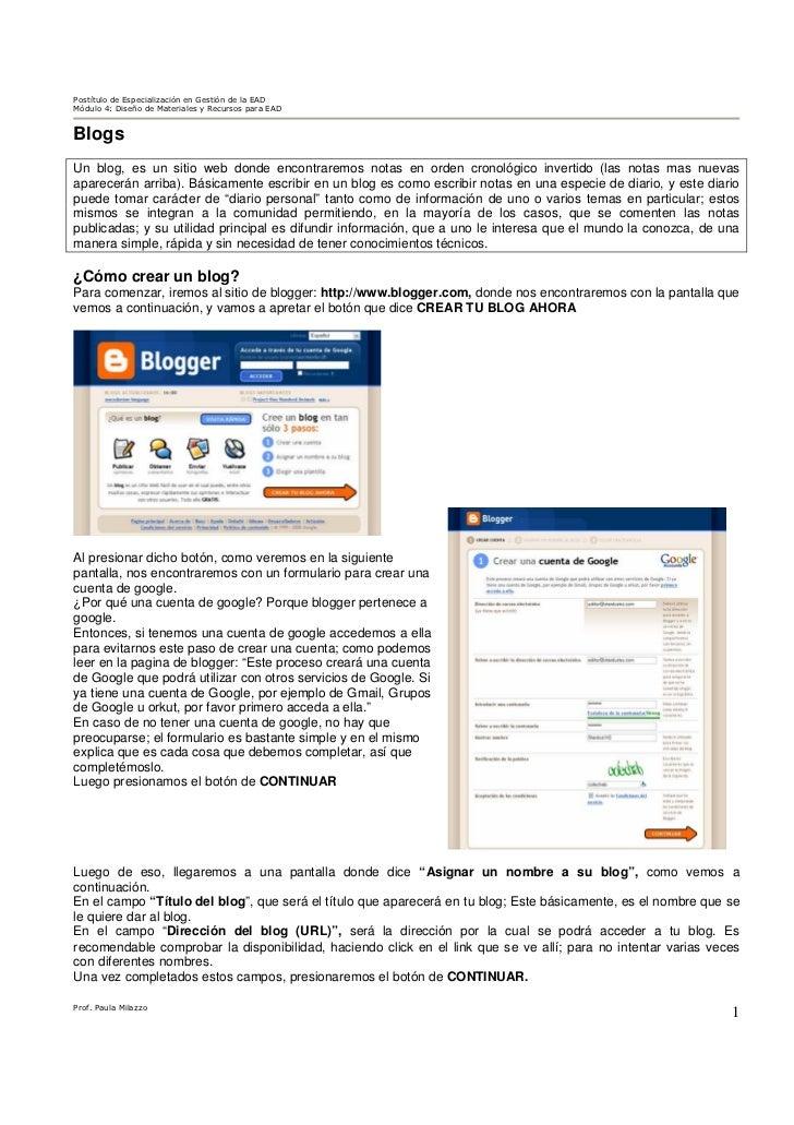 Postítulo de Especialización en Gestión de la EADMódulo 4: Diseño de Materiales y Recursos para EADBlogsUn blog, es un sit...
