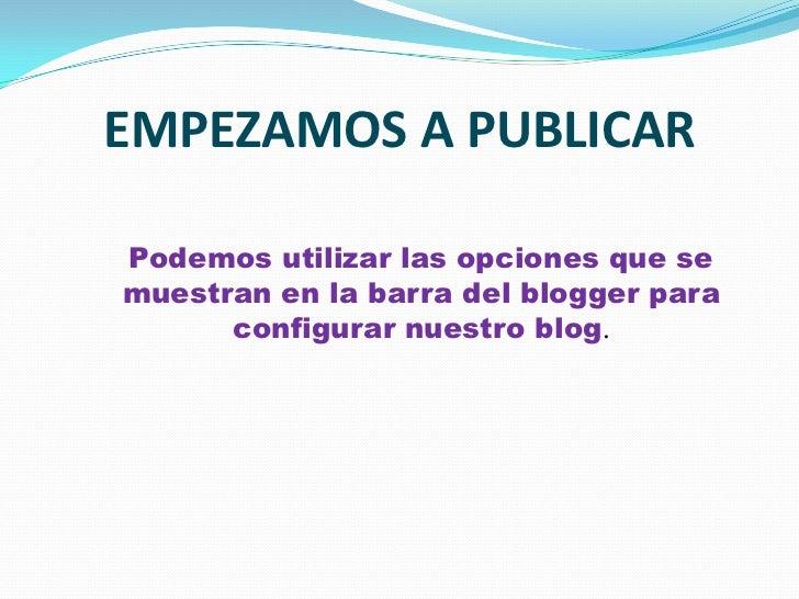 Cómo crear un blog Slide 3