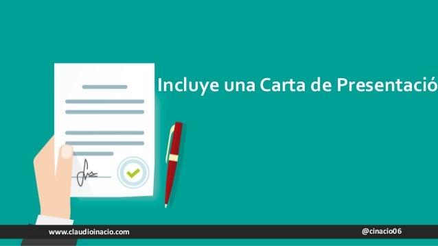 @cinacio06www.claudioinacio.com Incluye una Carta de Presentació