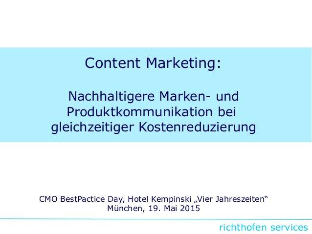 richthofen services Content Marketing: Nachhaltigere Marken- und Produktkommunikation bei gleichzeitiger Kostenreduzierung...
