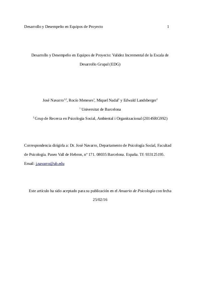 Desarrollo y Desempeño en Equipos de Proyecto 1 Desarrollo y Desempeño en Equipos de Proyecto: Validez Incremental de la E...