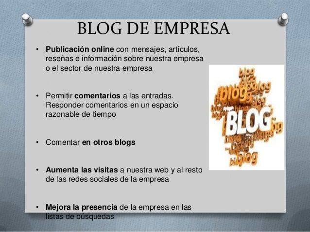 BLOG DE EMPRESA (II)• Publicar contenido de calidad respecto a la estrategia  planificada• Actualizar el blog de forma per...