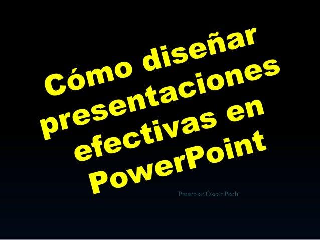 cómo diseñar presentaciones efectivas en power point