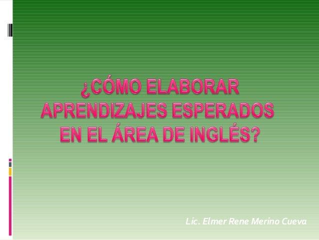 Lic. Elmer Rene Merino Cueva