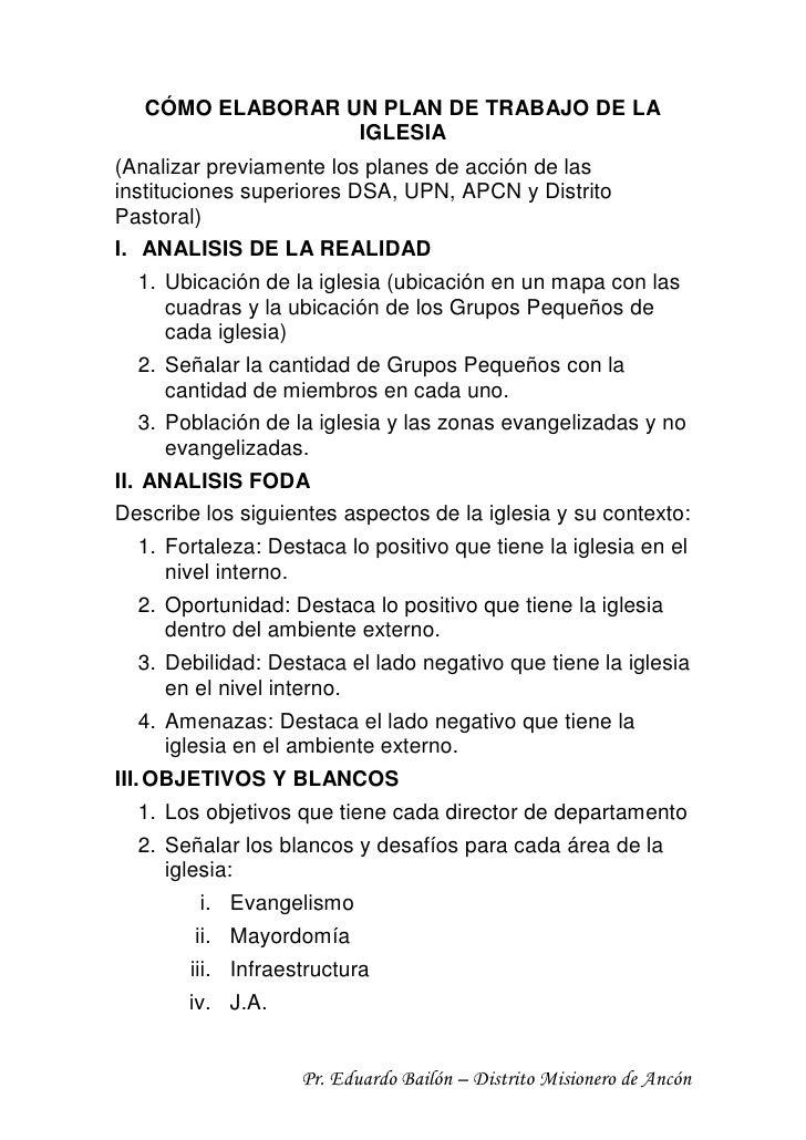 CÓMO ELABORAR UN PLAN DE TRABAJO DE LA                  IGLESIA(Analizar previamente los planes de acción de lasinstitucio...