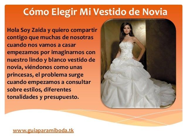 cómo elegir mi vestido de novia - ideas para matrimonios