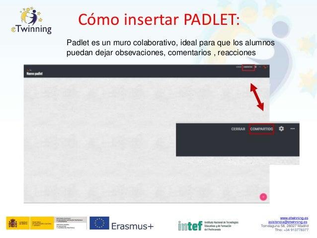 Cómo insertar PADLET: Padlet es un muro colaborativo, ideal para que los alumnos puedan dejar obsevaciones, comentarios , ...