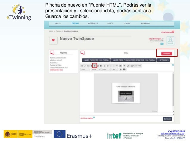 """Pincha de nuevo en """"Fuente HTML"""". Podrás ver la presentación y , seleccionándola, podrás centrarla. Guarda los cambios. ww..."""