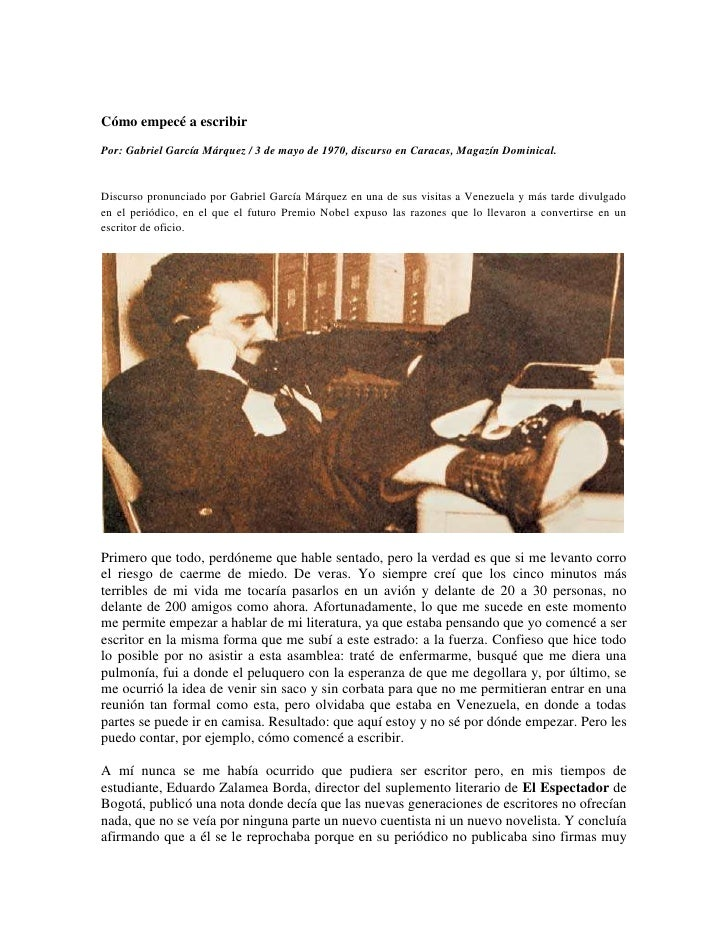 Cómo empecé a escribir<br />Por: Gabriel García Márquez / 3 de mayo de 1970, discurso en Caracas, Magazín Dominical.<br />...