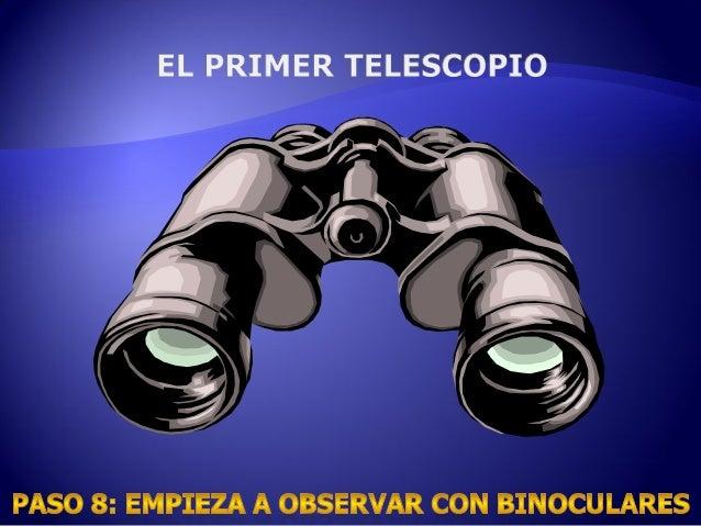 Cómo empezar en Astronomía  SJG - Julio 19 2014 Por Elkin Ramiro Mesa Ochoa