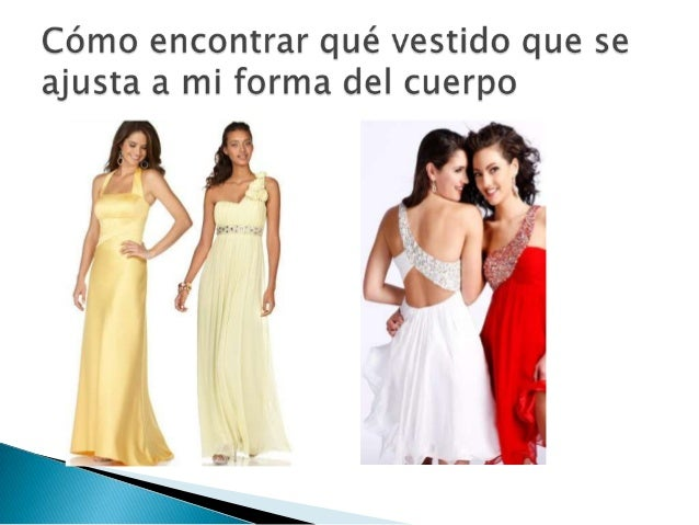    Usted quiere elegir la ropa que    adular su forma del cuerpo.    Uno de los aspectos    fascinantes de la moda de    ...