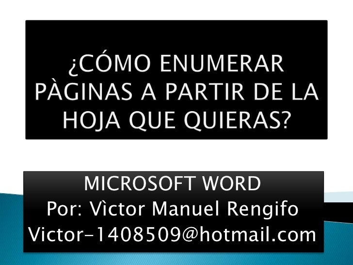 MICROSOFT WORD  Por: Vìctor Manuel RengifoVictor-1408509@hotmail.com