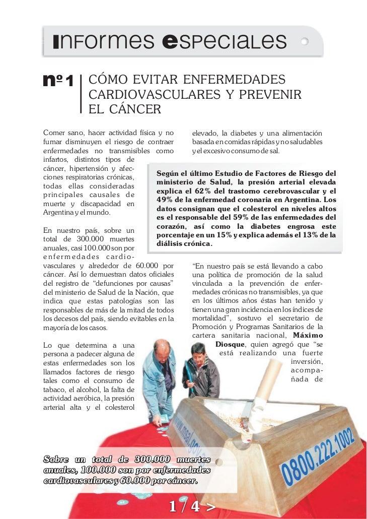 Informes EspecialesNº 1 CÓMO EVITAR ENFERMEDADES              CARDIOVASCULARES Y PREVENIR              EL CÁNCERComer sano...