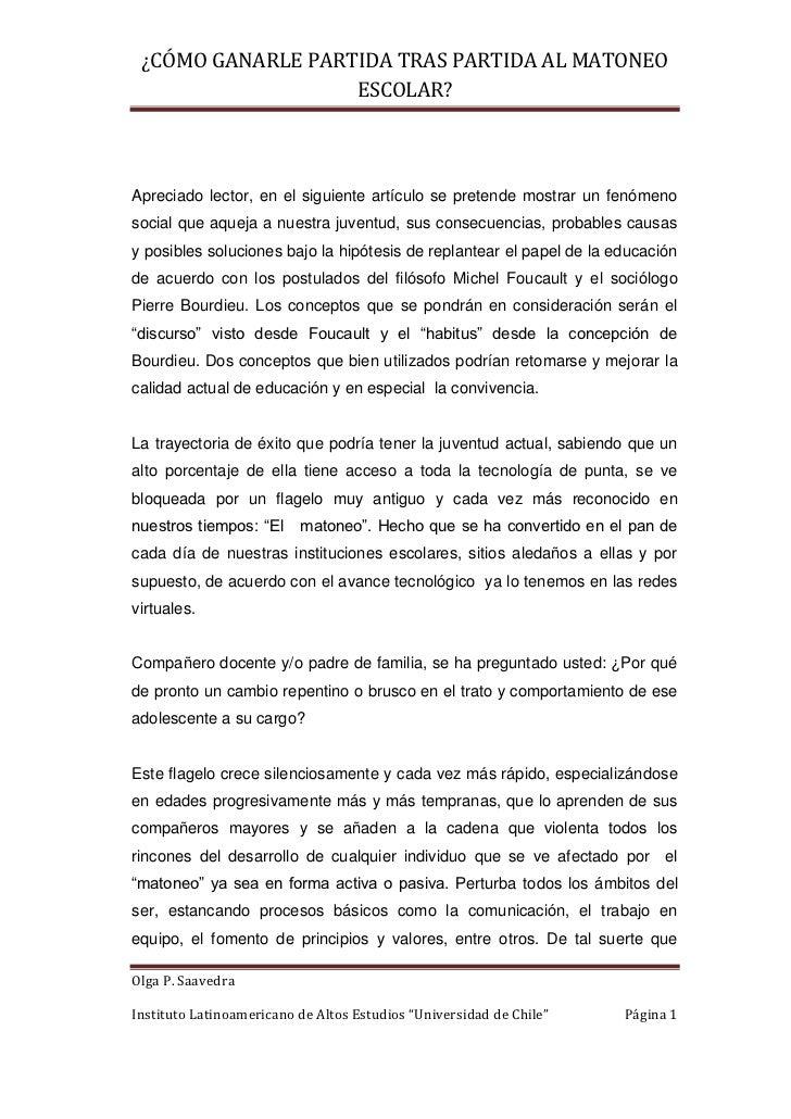 ¿CÓMO GANARLE PARTIDA TRAS PARTIDA AL MATONEO                   ESCOLAR?Apreciado lector, en el siguiente artículo se pret...