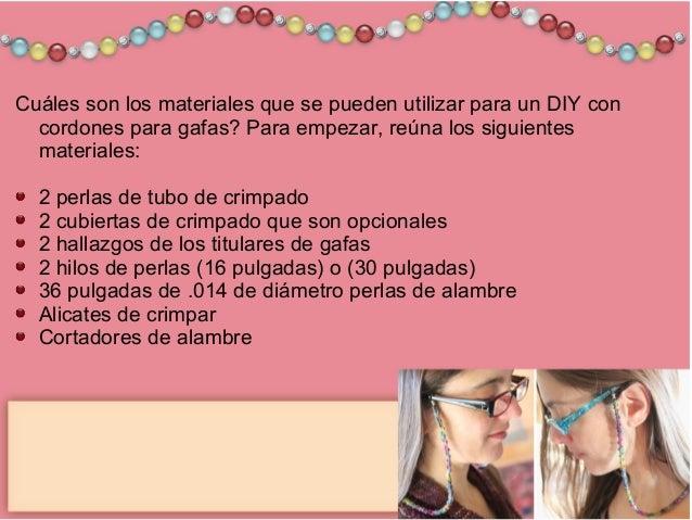 1164ad67d1 4. Cuáles son los materiales que se pueden utilizar para un DIY con cordones  para gafas?