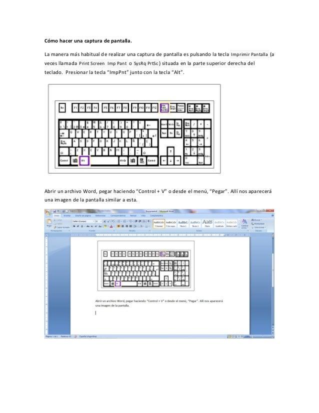 Cómo hacer una captura de pantalla.La manera más habitual de realizar una captura de pantalla es pulsando la tecla Imprimi...