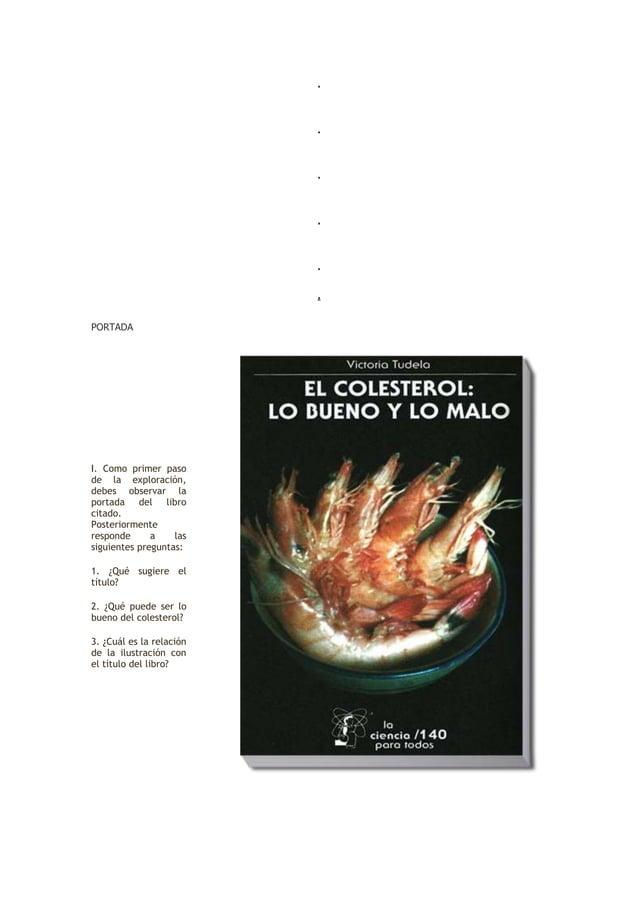 . . . . . . PORTADA I. Como primer paso de la exploración, debes observar la portada del libro citado. Posteriormente resp...