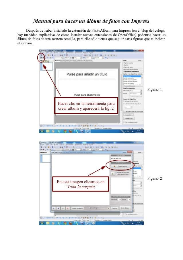 Manual para hacer un álbum de fotos con ImpressDespués de haber instalado la extensión de PhotoAlbum para Impress (en el b...