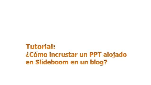 En Slideboom, copiar el código de inserción/ embed de la presentación.