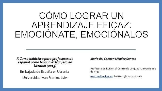 X Curso didáctico para profesores de español como lengua extranjera en Ucrania (2015) EmbajadadeEspañaenUcrania Unive...
