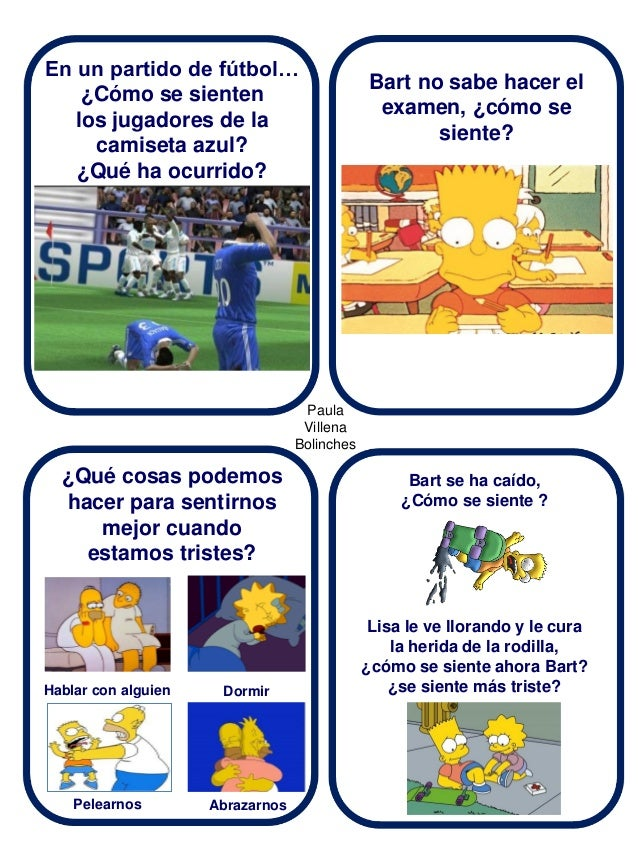 En un partido de fútbol… ¿Cómo se sienten los jugadores de la camiseta azul? ¿Qué ha ocurrido?  Bart no sabe hacer el exam...