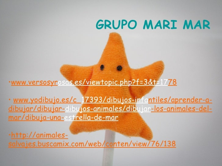 GRUPO MARI MAR•www.versosyrosas.es/viewtopic.php?f=3&t=1778• www.yodibujo.es/c_17393/dibujos-infantiles/aprender-a-dibujar...