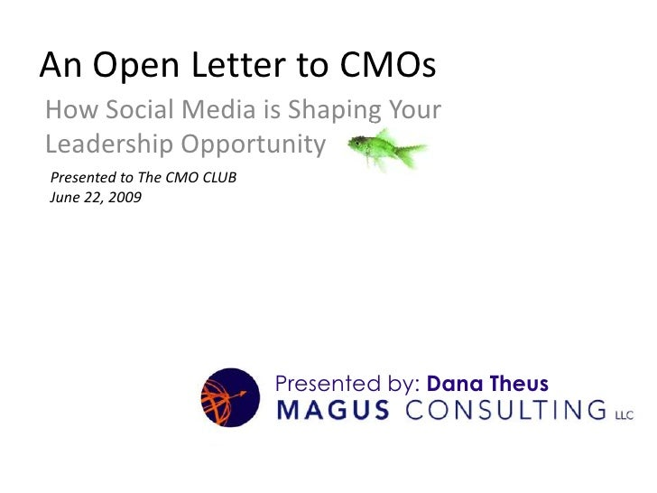 A CMO's Guide to Social Media<br />How Social Media is Shaping Your Leadership Opportunity<br />Presented to The CMO CLUB<...