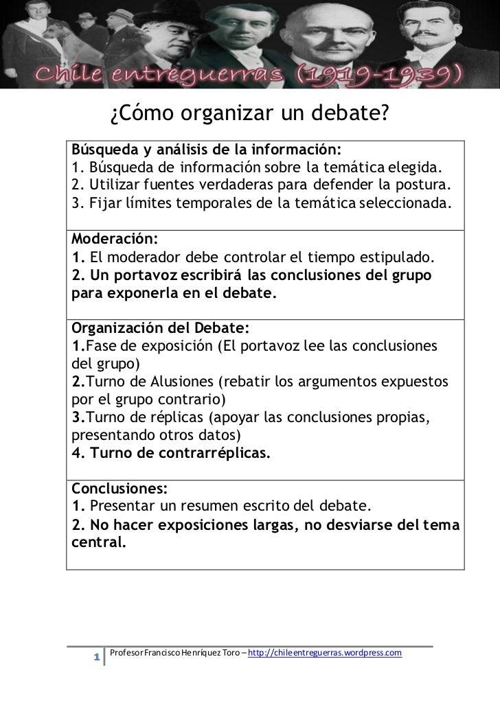 [Escriba texto]          ¿Cómo organizar un debate?Búsqueda y análisis de la información:1. Búsqueda de información sobre ...