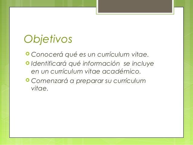 2 objetivos conocer qu es un currculum vitae