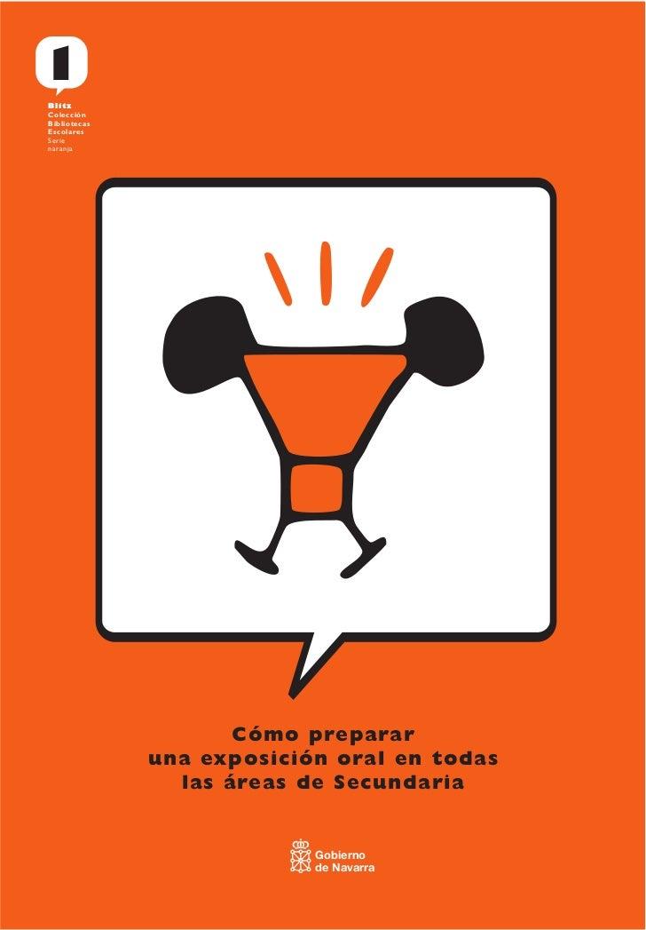 1 Blitz Colección Bibliotecas Escolares Serie naranja                          Cómo preparar               una exposición ...