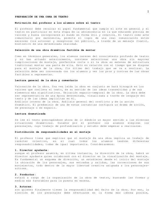 PREPARACIÓN DE UNA OBRA DE TEATRO  Motivación del profesor a los alumnos sobre el teatro  1  El profesor debe recalcar el ...