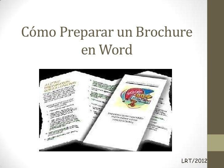 Cómo Preparar un Brochure        en Word                       LRT/2012
