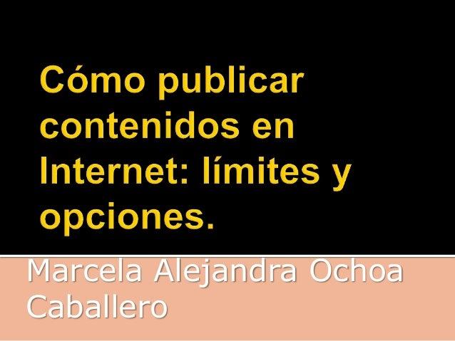 Marcela Alejandra Ochoa  Caballero