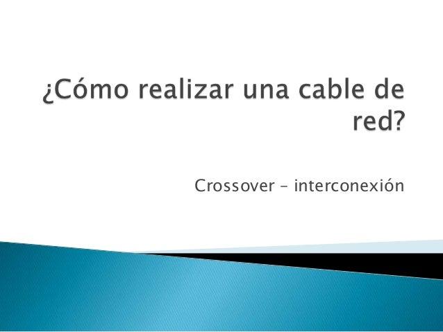 Crossover – interconexión