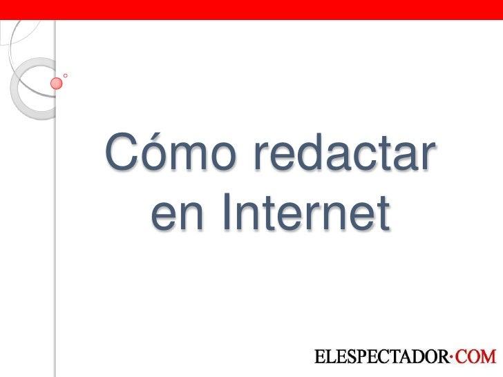CóMo Redactar En Internet Slide 2