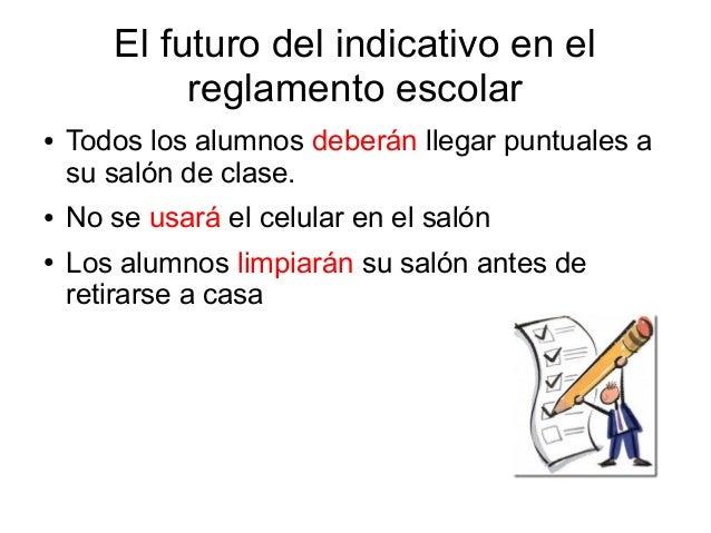 C mo se usa el futuro del indicativo en un reglamento escolar for 10 reglas del salon de clases en ingles