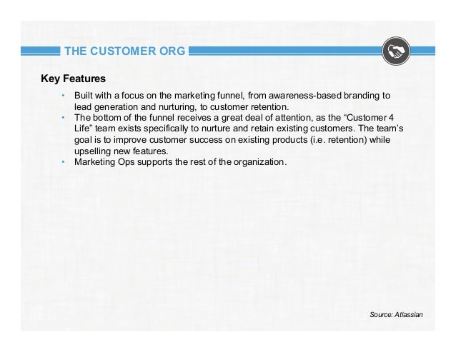THE CUSTOMER ORG Key Features • Built with a focus on the marketing funnel, from awareness-based branding to lead generat...