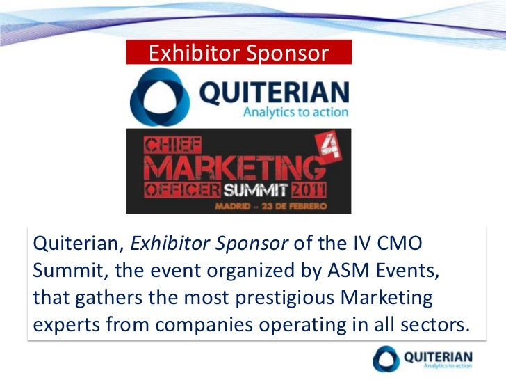 Exhibitor Sponsor<br />Quiterian, Exhibitor Sponsor of the IV CMO Summit, the event organized by ASM Events, that gathers ...