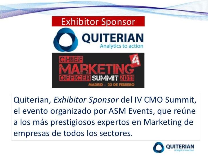 Exhibitor Sponsor<br />Quiterian, Exhibitor Sponsor del IV CMO Summit, el evento organizado por ASM Events, que reúne a lo...