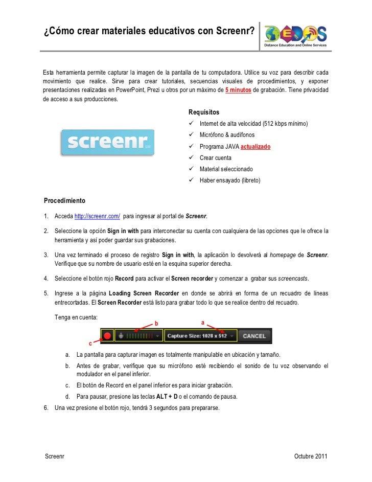 ¿Cómo crear materiales educativos con Screenr?Esta herramienta permite capturar la imagen de la pantalla de tu computadora...