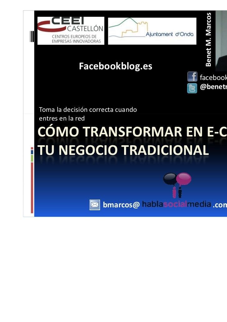 Benet M. Marcos            Facebookblog.es                                   facebook.com/benetmaria                      ...