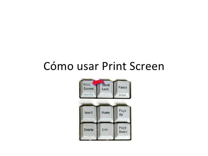 Cómo usar Print Screen