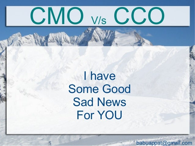 what is cco corporate or chief That's ultimately why i enjoy being a chief customer officer (cco), because my  responsibilities are at the very heart of the company.