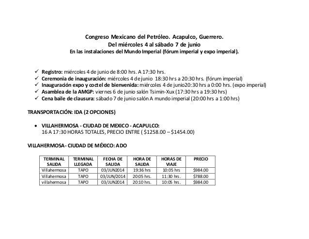 Congreso Mexicano del Petróleo. Acapulco, Guerrero. Del miércoles 4 al sábado 7 de junio En las instalaciones del Mundo Im...