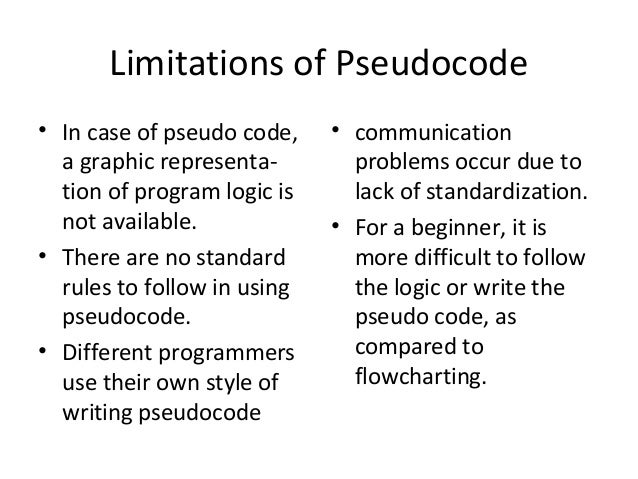 pseudocode standard Standard logic used in software solutions − selection sort  standard symbols  used in systems flowcharts input/  algorithms (flowcharts and/or pseudocode.